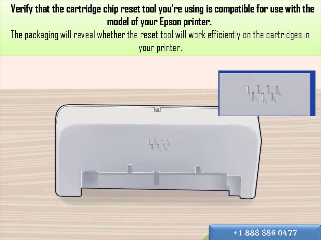 Verify that the cartridge chip reset tool you're using is compatible for use with the model of your Epson printer.  The