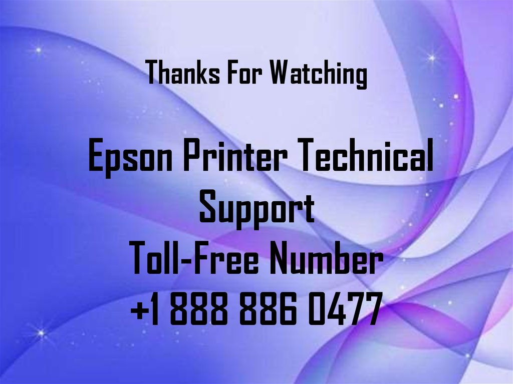 Thanks For Watching Epson Printer Technical Support Toll-Free Number +1 888 886 0477