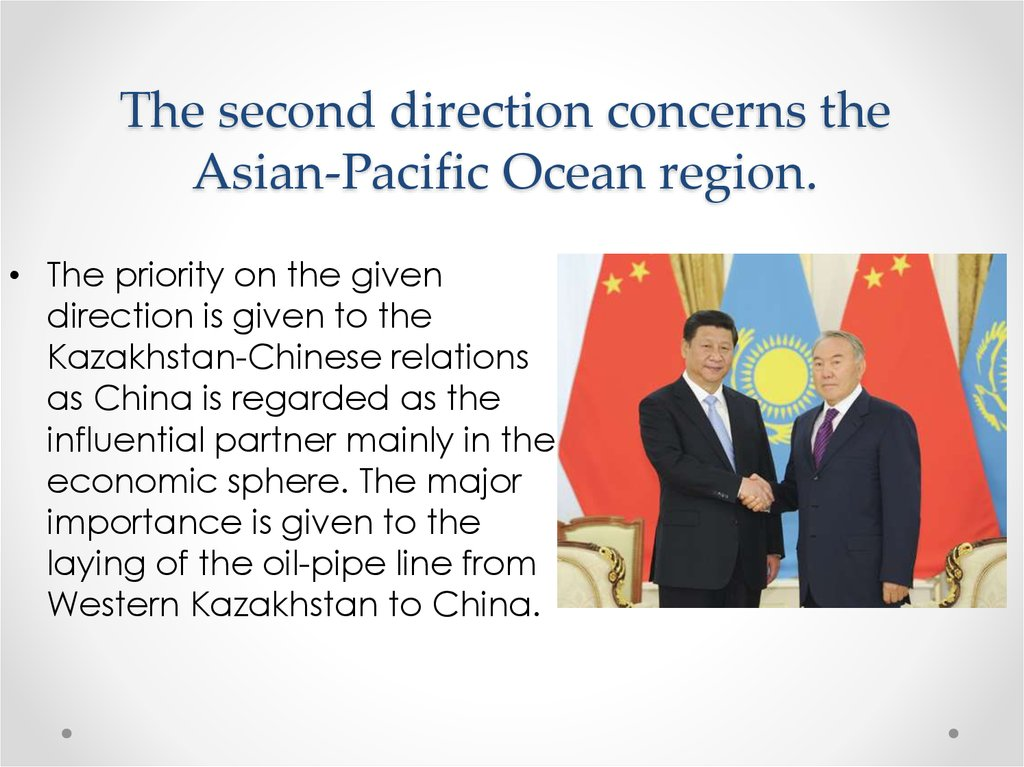The second direction concerns the Asian-Pacific Ocean region.