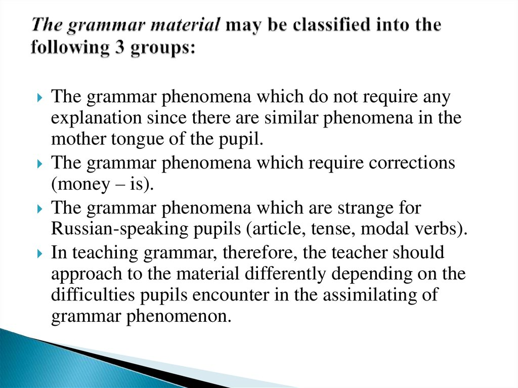 The grammar material may be classified into the following 3 groups: