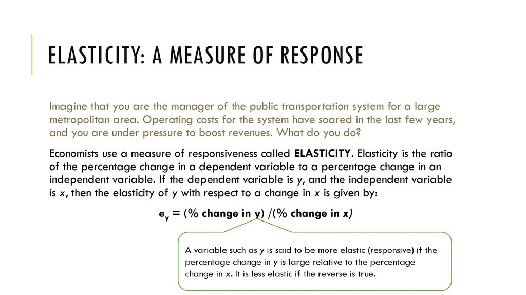 Elasticity: A Measure of Response