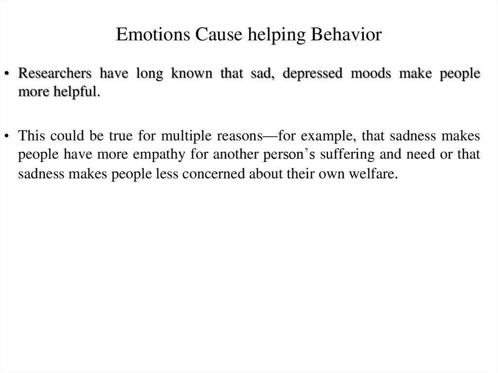 Emotions Cause helping Behavior