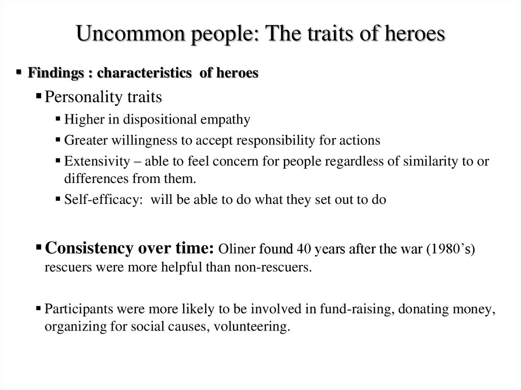 Uncommon people: The traits of heroes