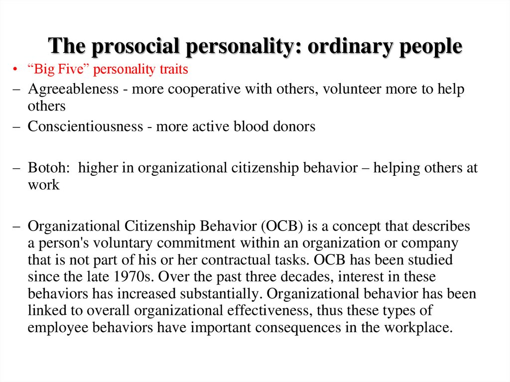 The prosocial personality: ordinary people