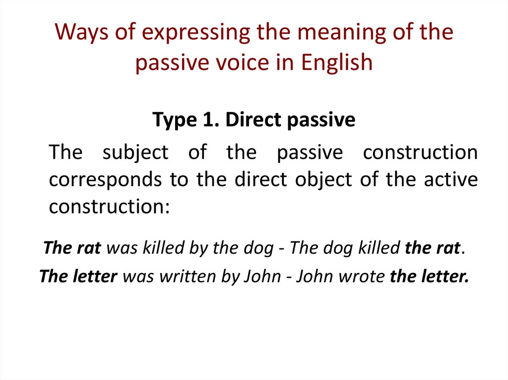 Ways of expressing the meaning of the passive voice in English