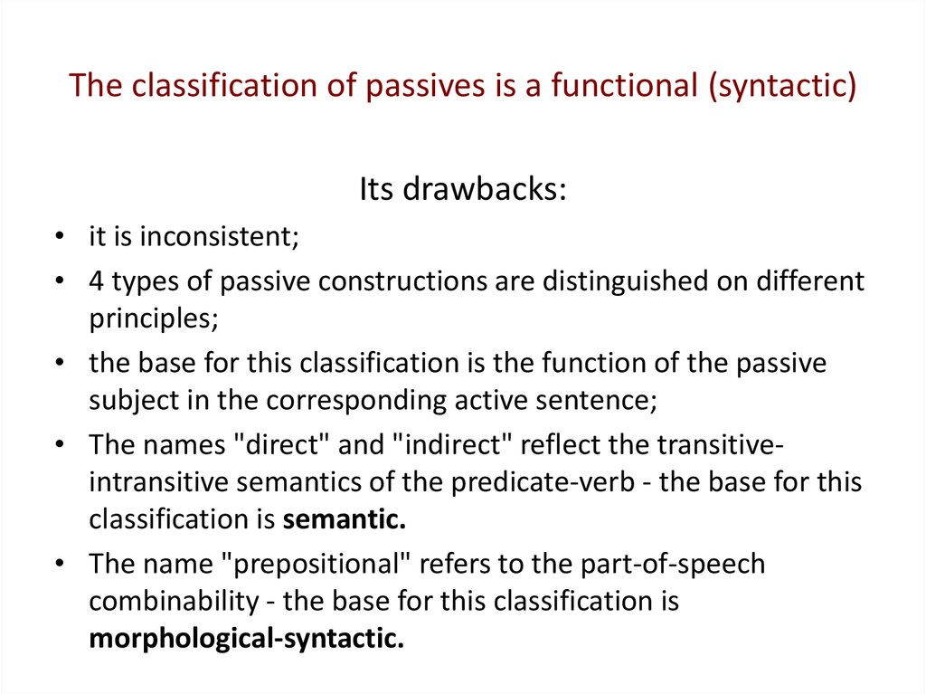 The classification of passives is a functional (syntactic)