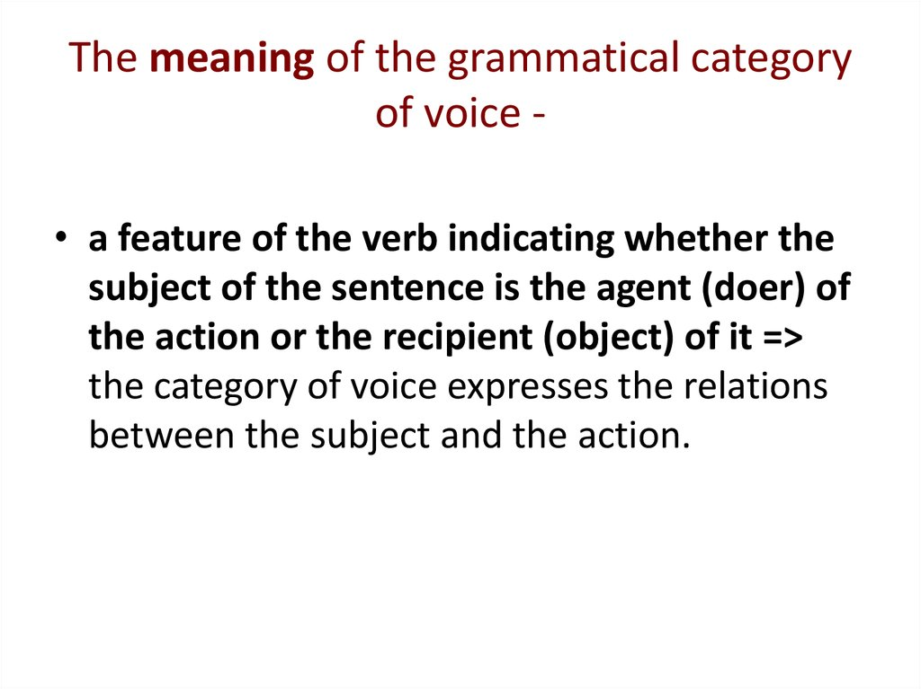 The meaning of the grammatical category of voice -