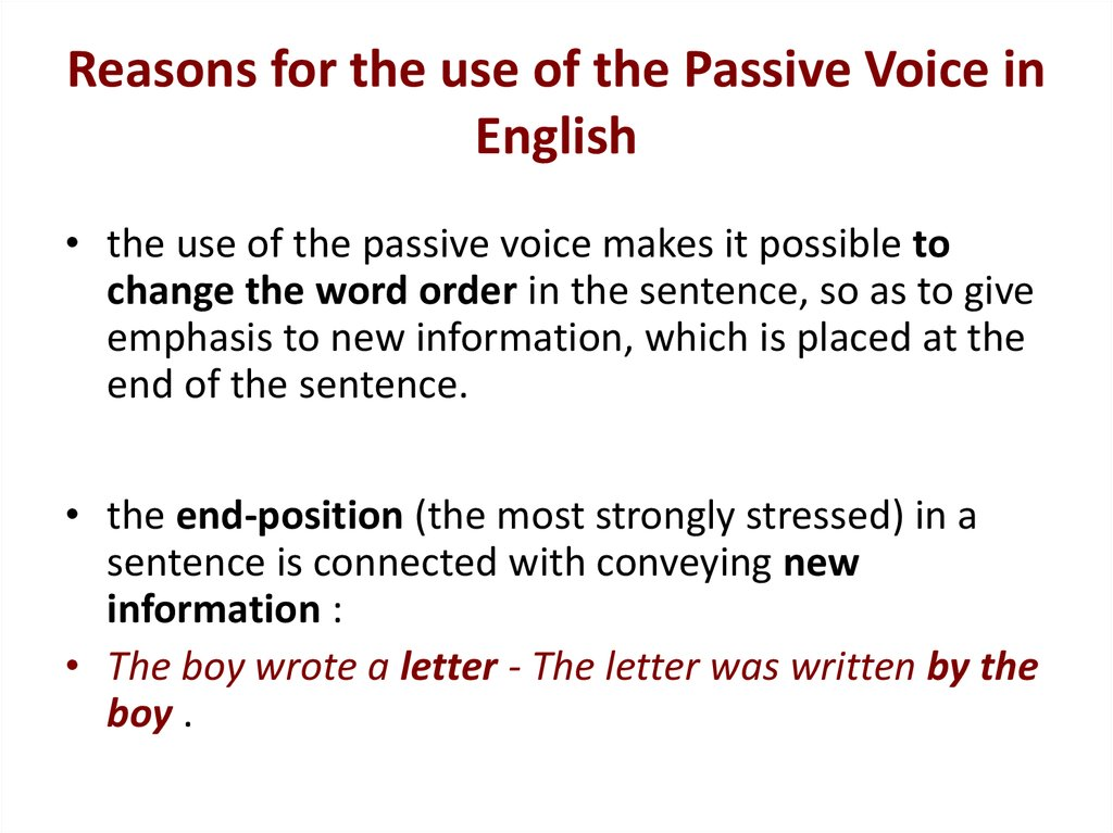 Reasons for the use of the Passive Voice in English
