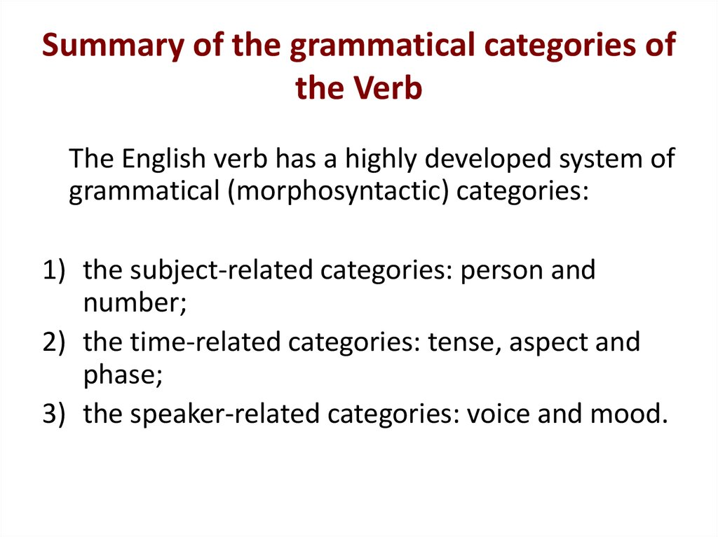 Summary of the grammatical categories of the Verb