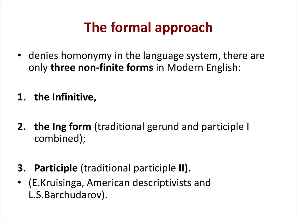 The formal approach