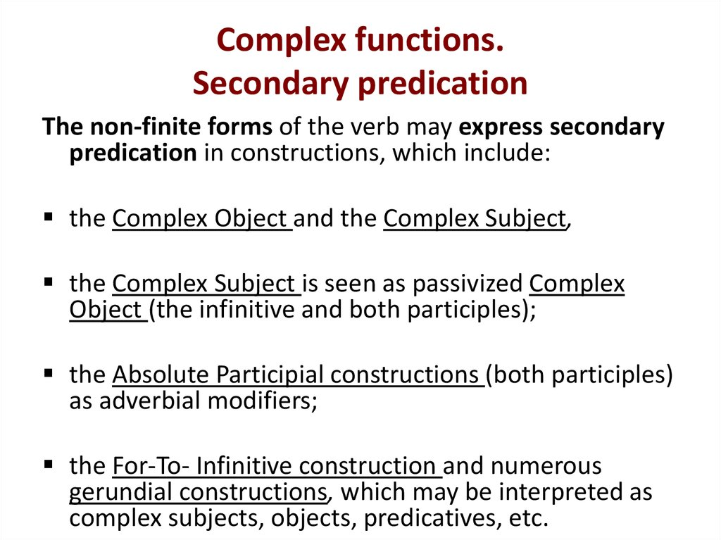 Complex functions. Secondary predication
