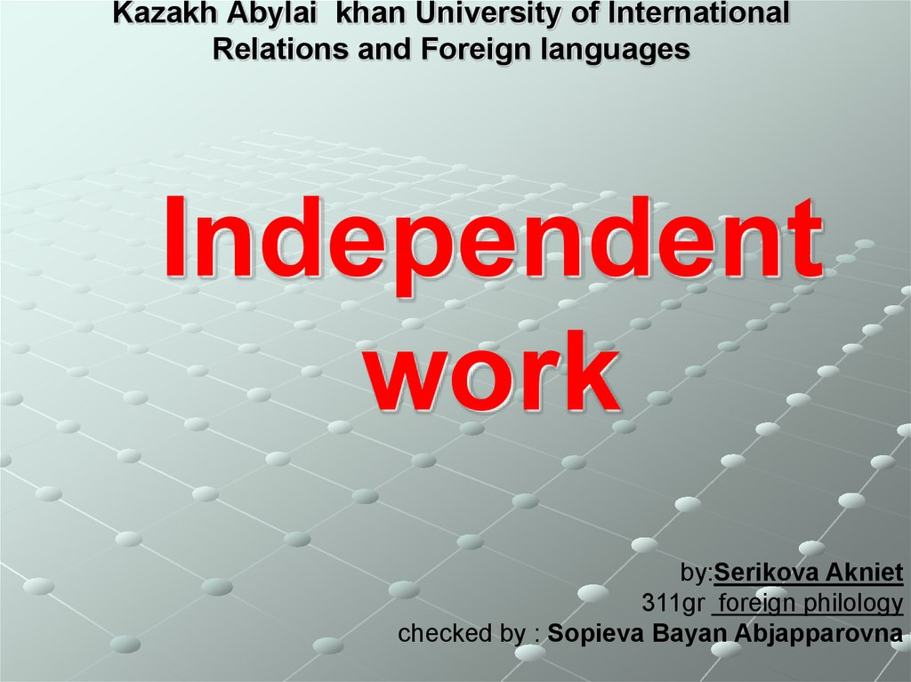 Kazakh Abylai khan University of International Relations and Foreign languages