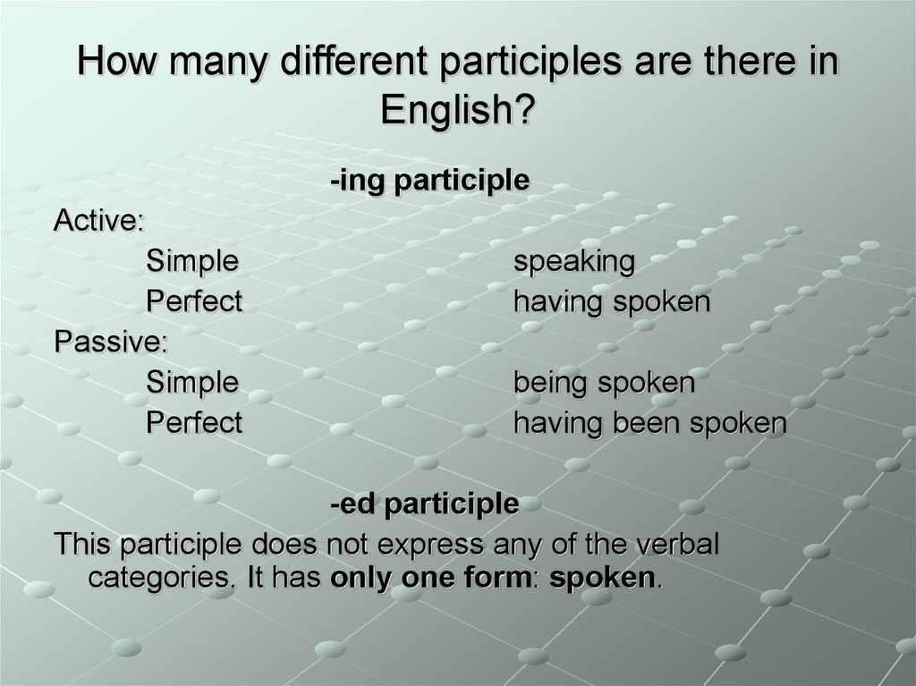 How many different participles are there in English?