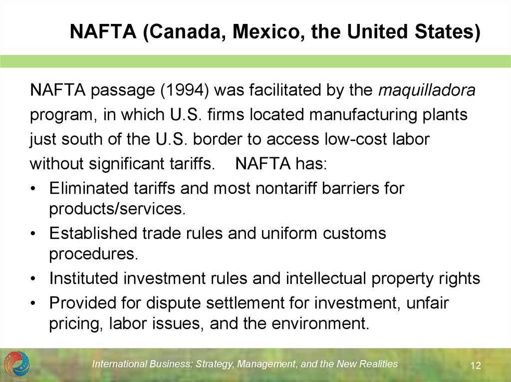 NAFTA (Canada, Mexico, the United States)