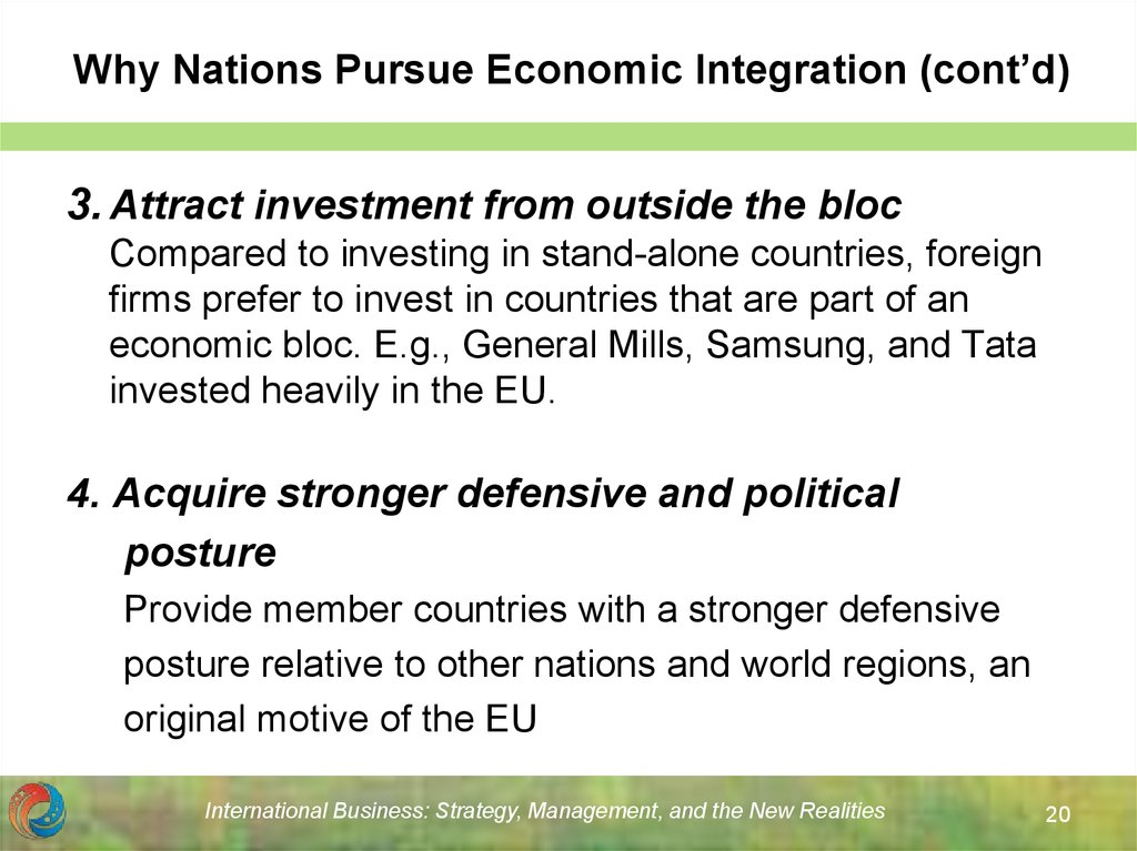 Why Nations Pursue Economic Integration (cont'd)
