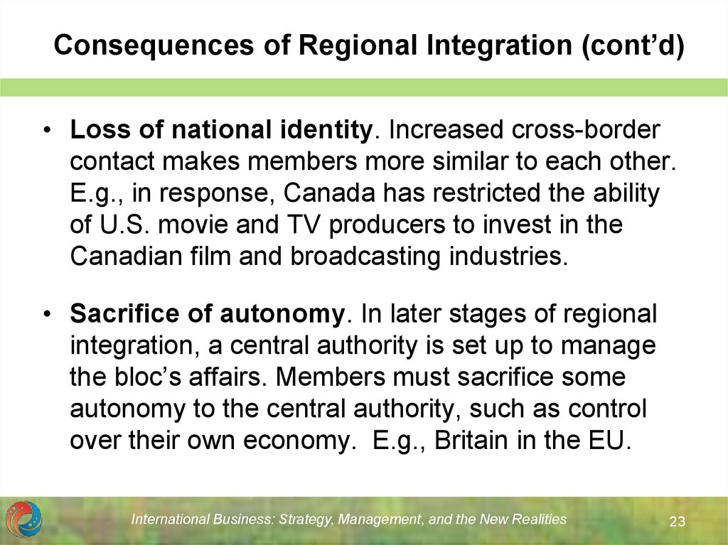 Consequences of Regional Integration (cont'd)