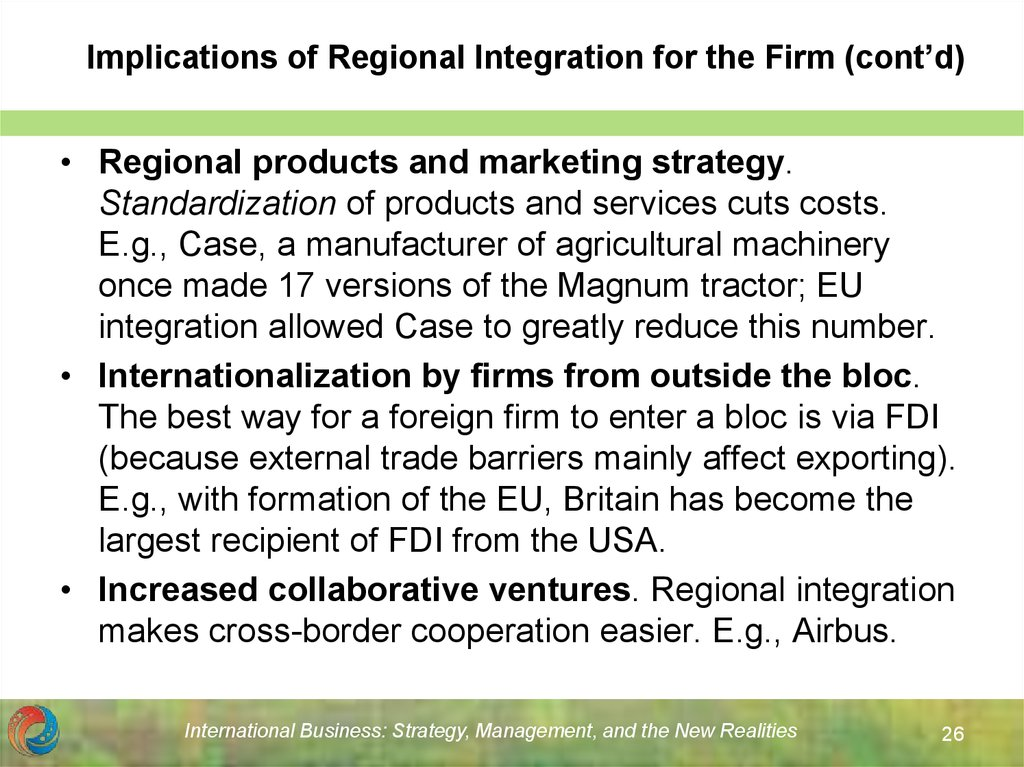 Implications of Regional Integration for the Firm (cont'd)