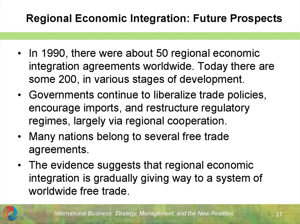 Regional Economic Integration: Future Prospects