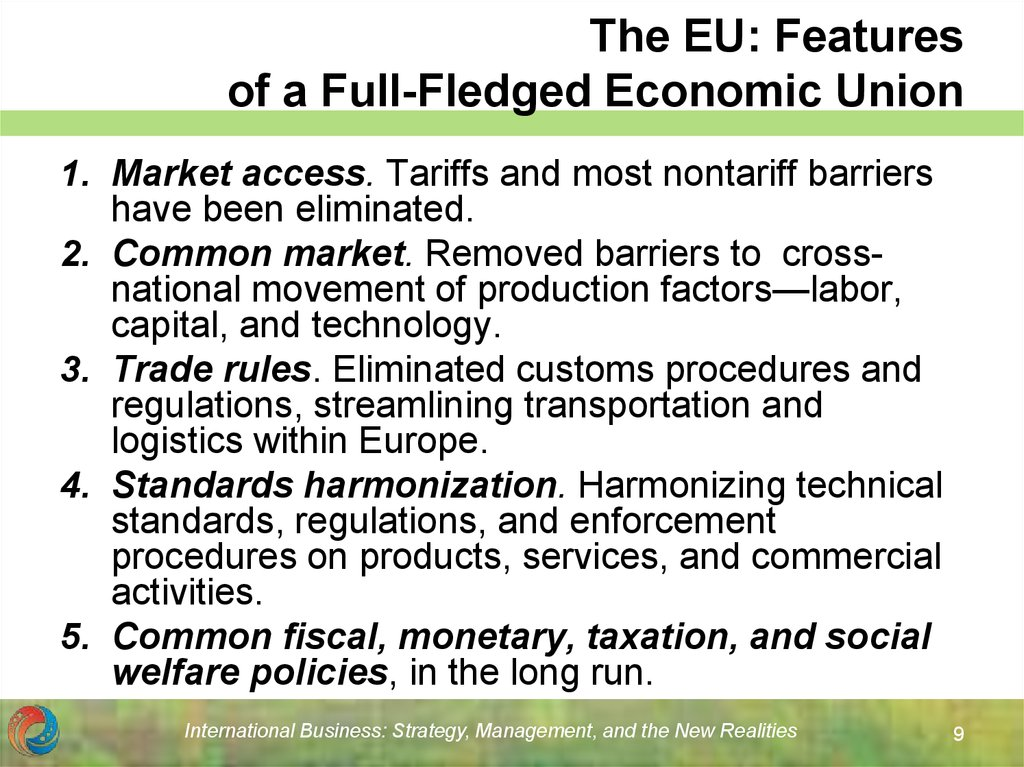 The EU: Features of a Full-Fledged Economic Union