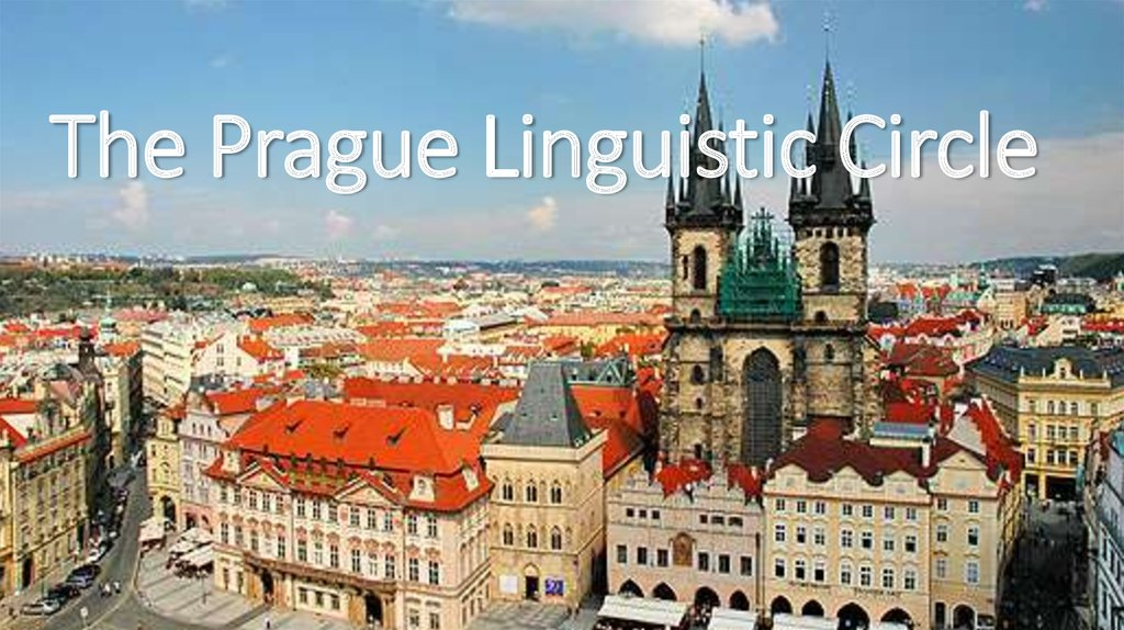 The Prague Linguistic Circle