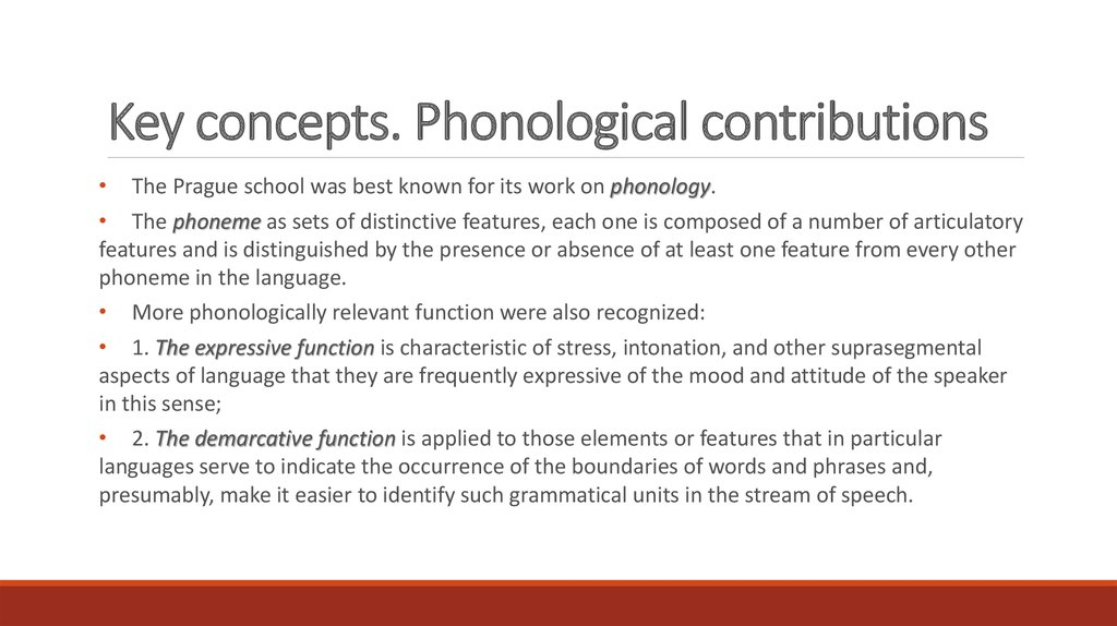 Key concepts. Phonological contributions