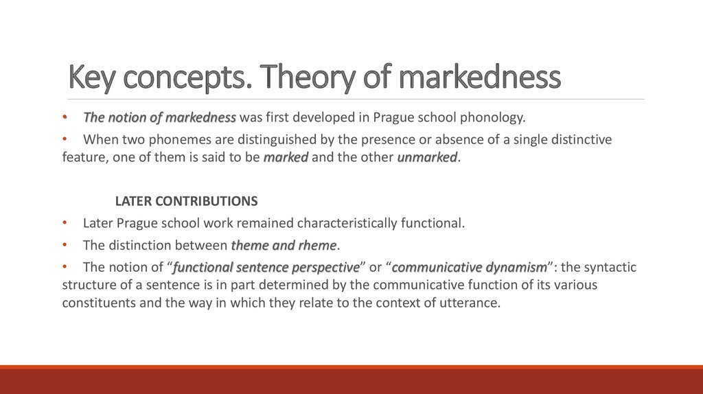 Key concepts. Theory of markedness