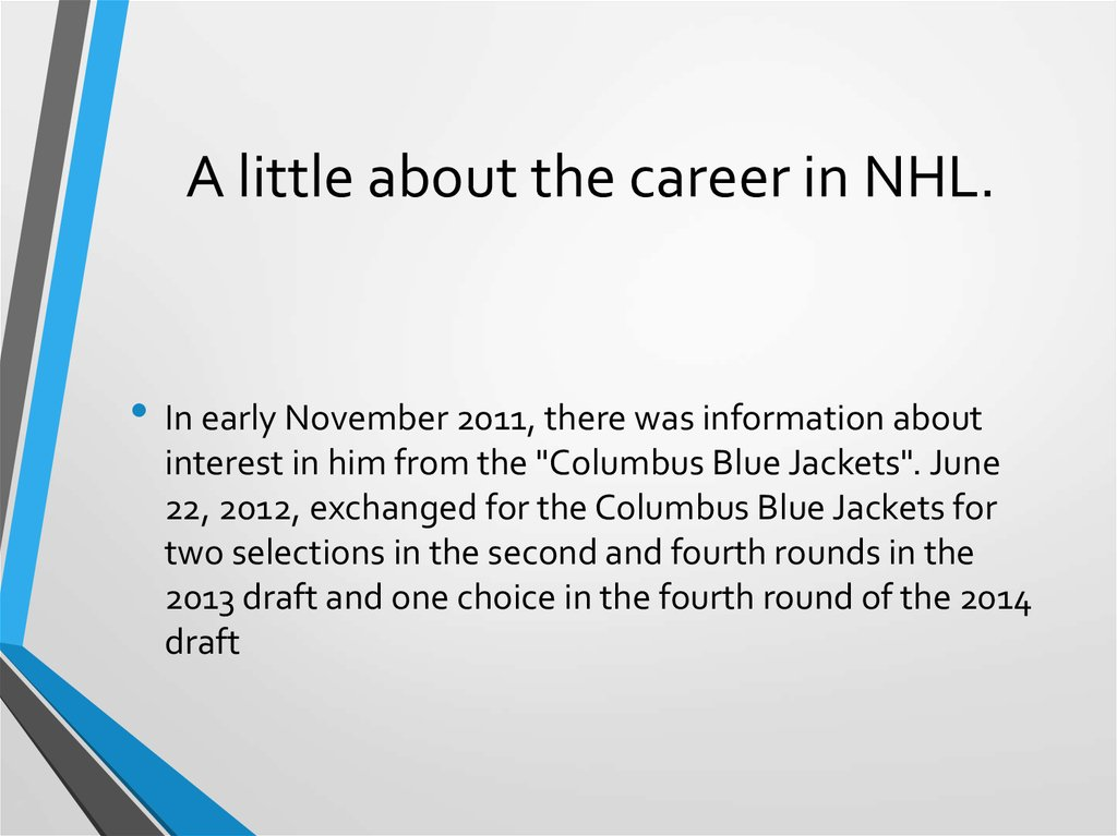 A little about the career in NHL.