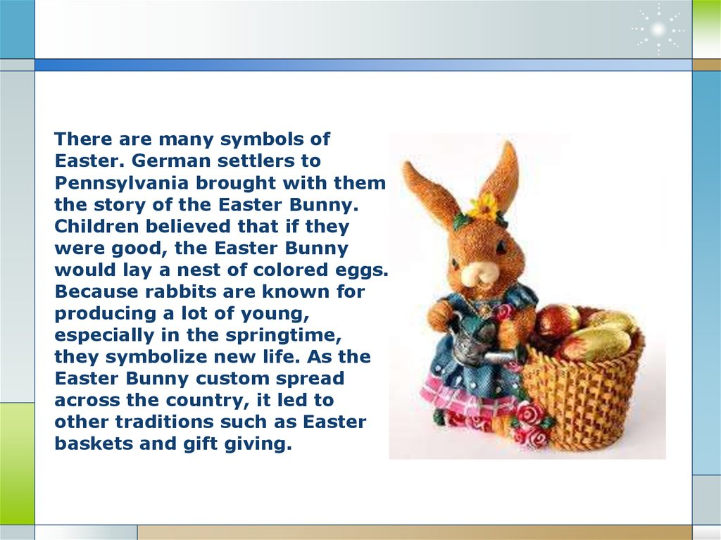 Easter symbols of easter online presentation easter german settlers to pennsylvania brought with them the story of the easter bunny children believed that if they were good the easter bunny negle Images