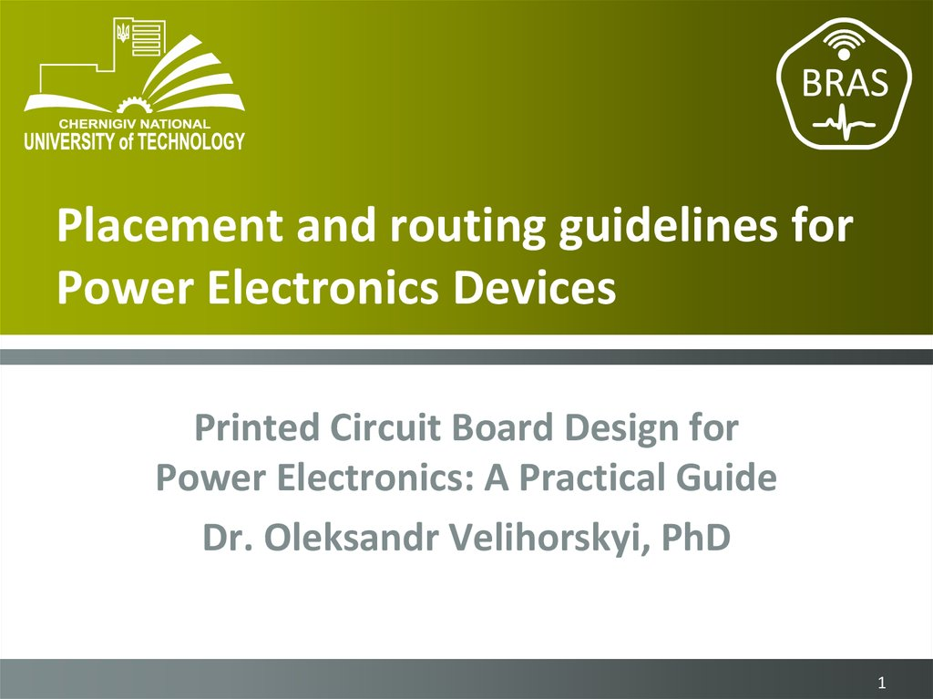 Placement and routing guidelines for Power Electronics Devices