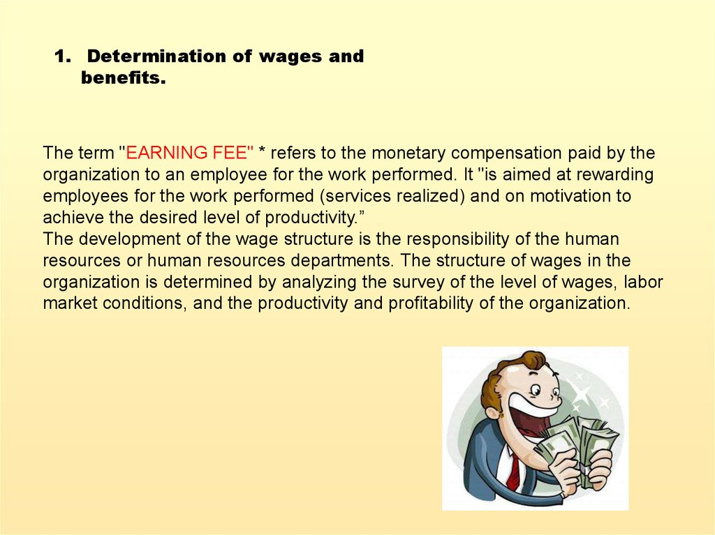Selection and arrangement, selection of staff, definition of