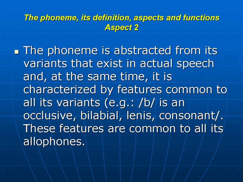 The phoneme, its definition, aspects and functions Aspect 2