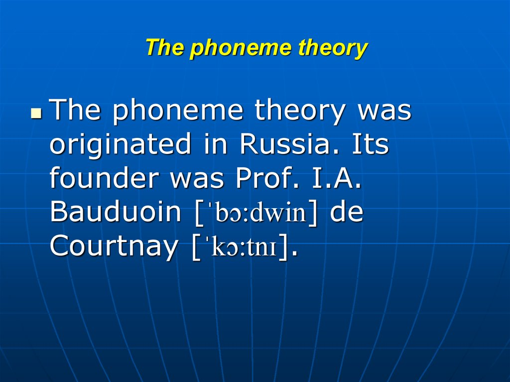 The phoneme theory