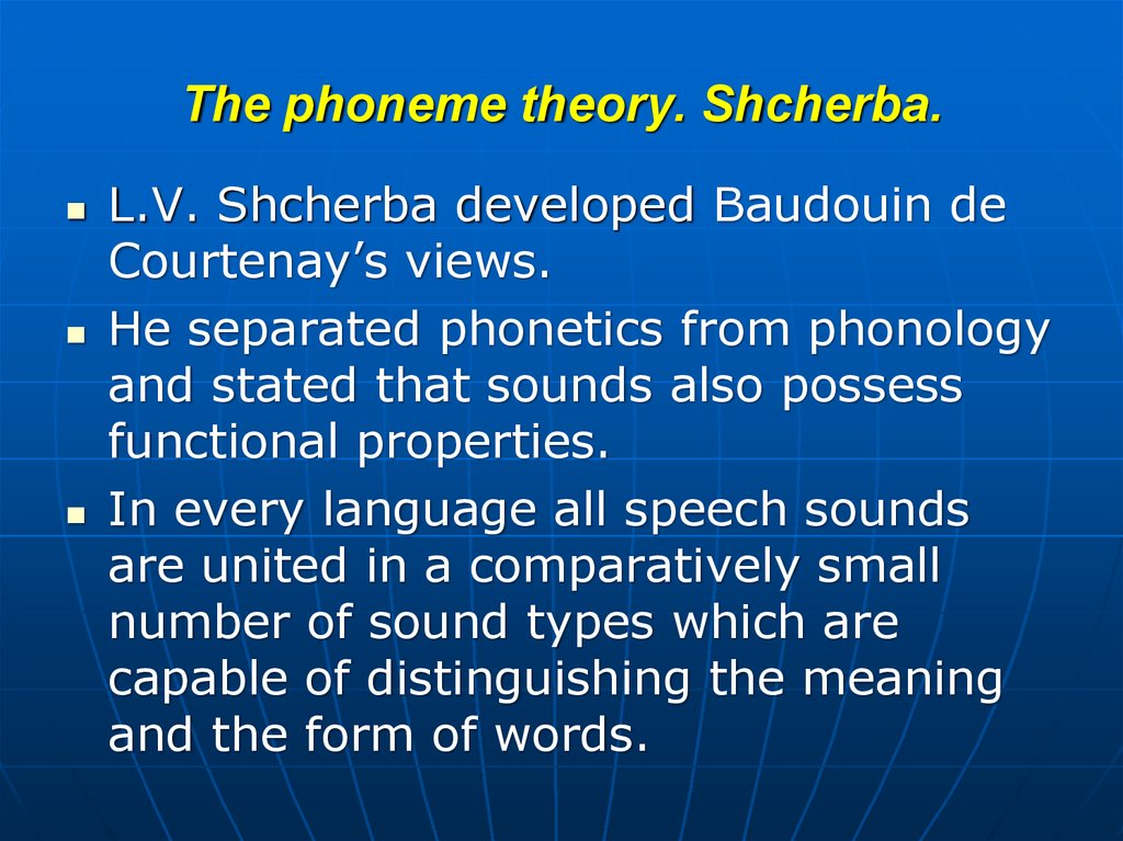 The phoneme theory. Shcherba.