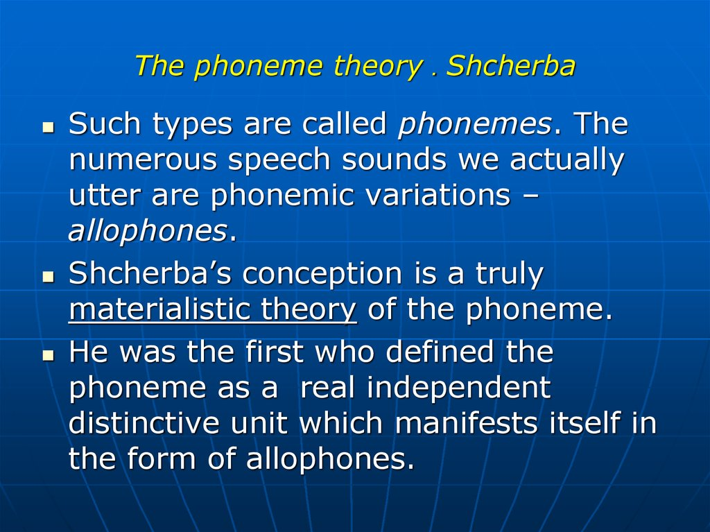The phoneme theory . Shcherba