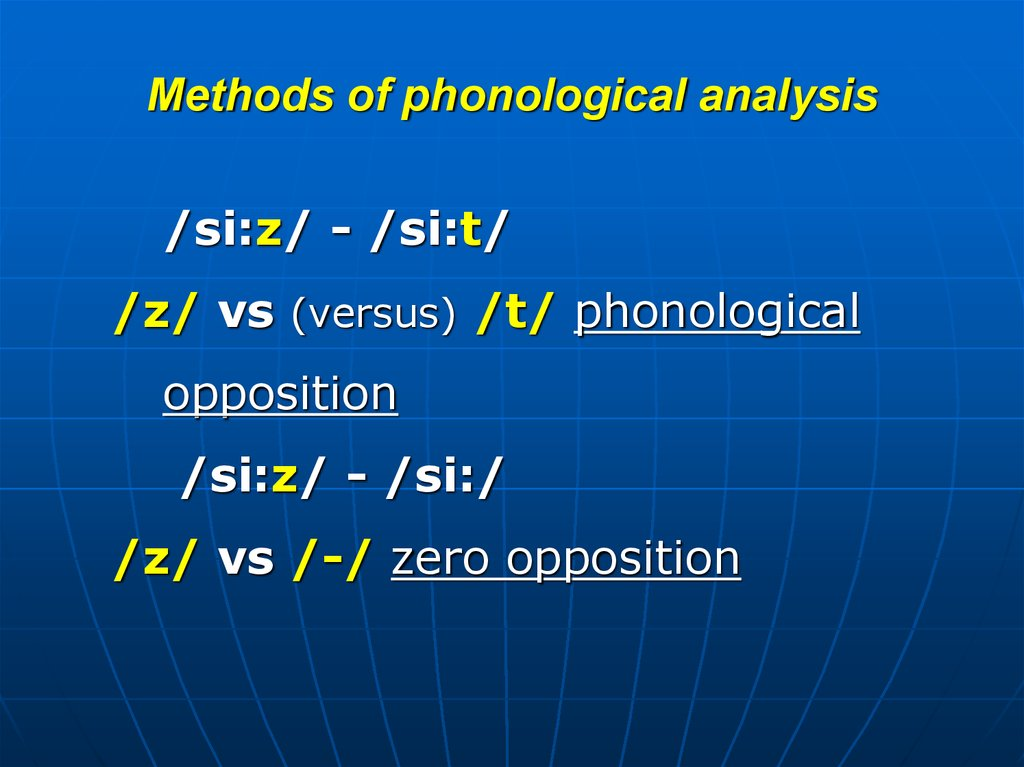 Methods of phonological analysis