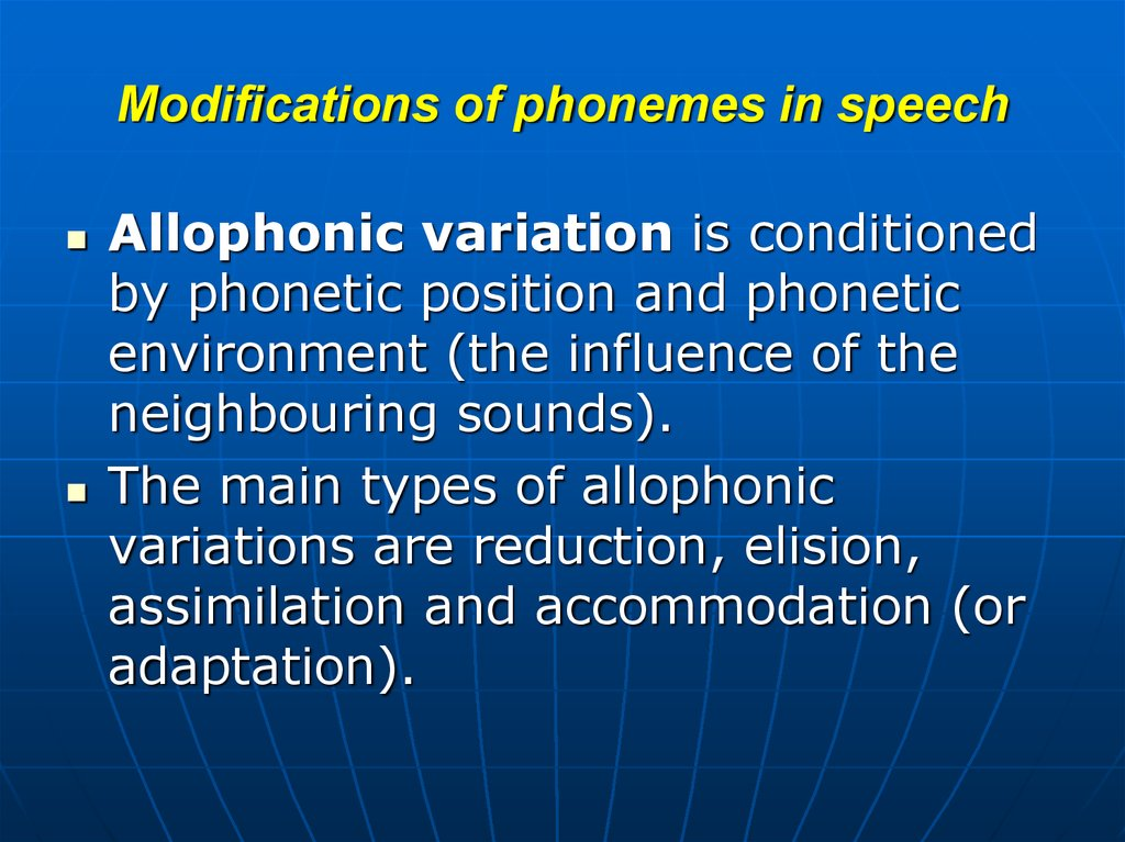 Modifications of phonemes in speech