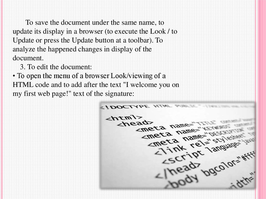 Creation of the elementary HTML document  Formatting of a