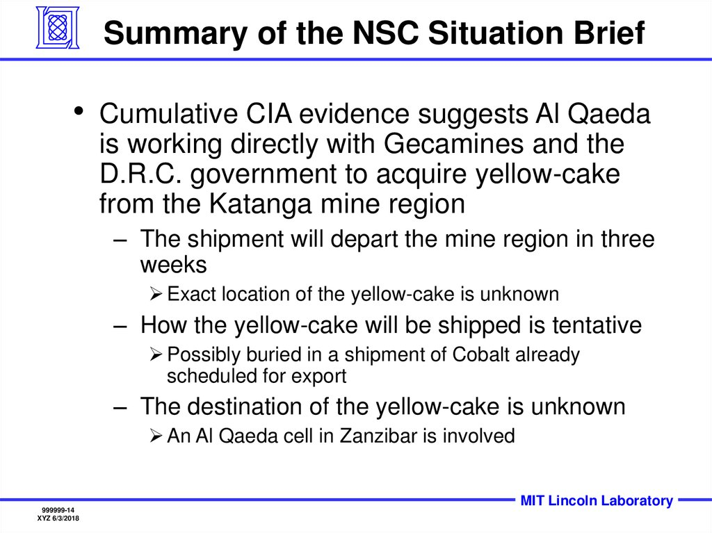 Summary of the NSC Situation Brief