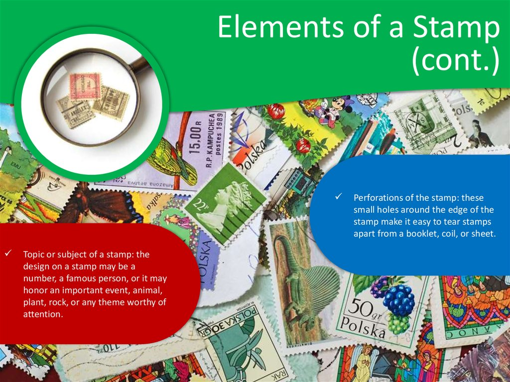 Elements of a Stamp (cont.)