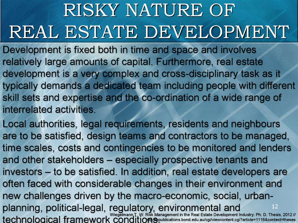 RISKY NATURE OF REAL ESTATE DEVELOPMENT