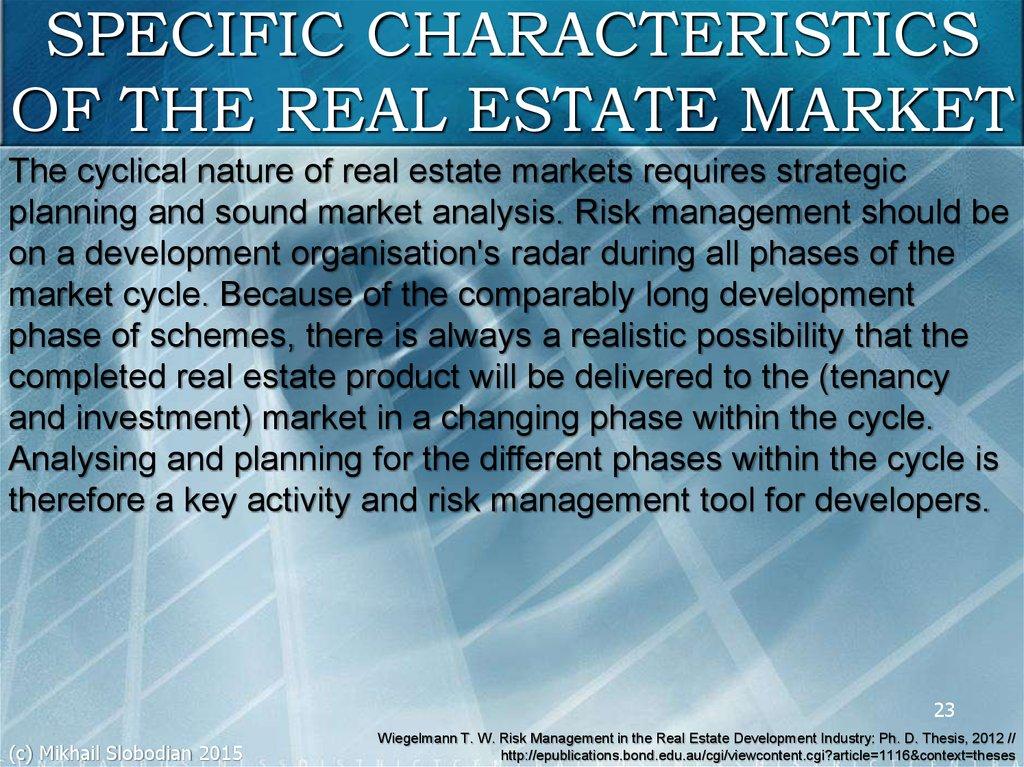 SPECIFIC CHARACTERISTICS OF THE REAL ESTATE MARKET