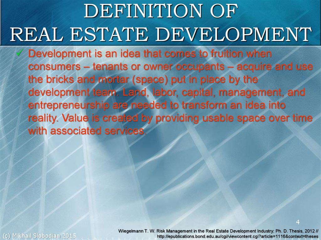 DEFINITION OF REAL ESTATE DEVELOPMENT