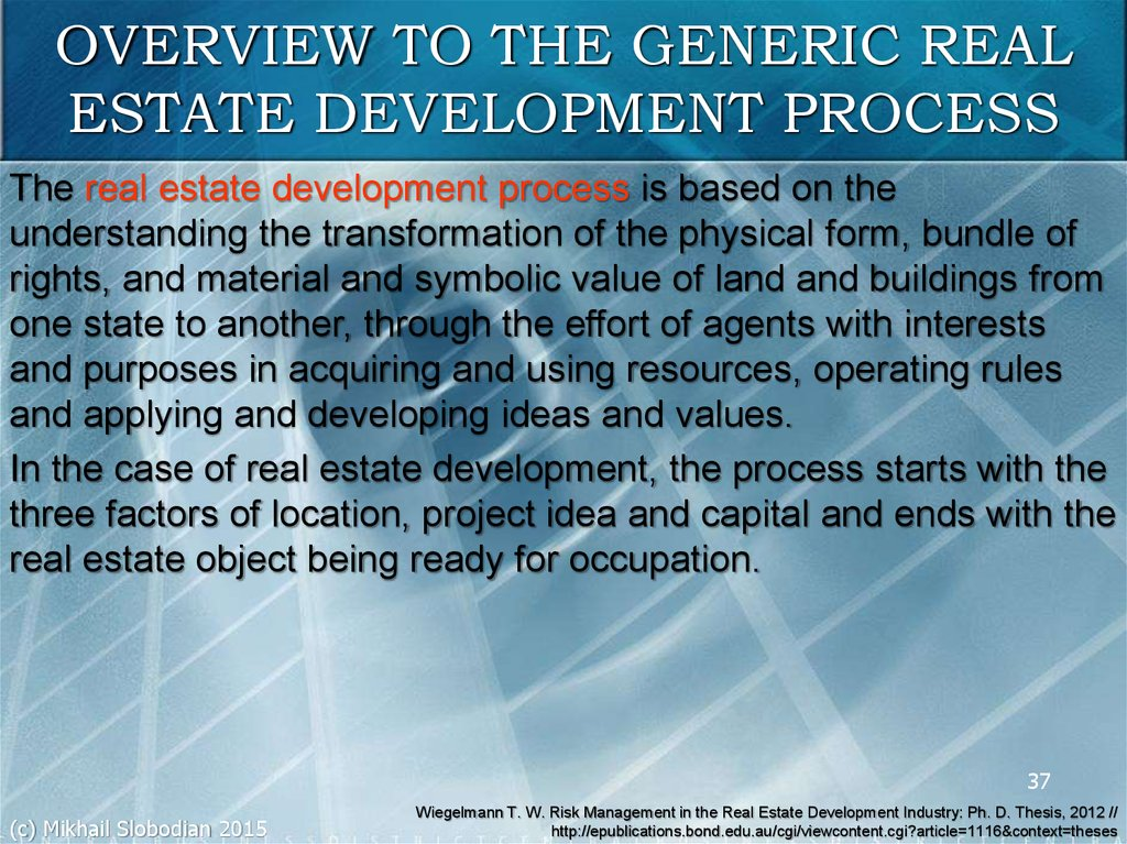 OVERVIEW TO THE GENERIC REAL ESTATE DEVELOPMENT PROCESS
