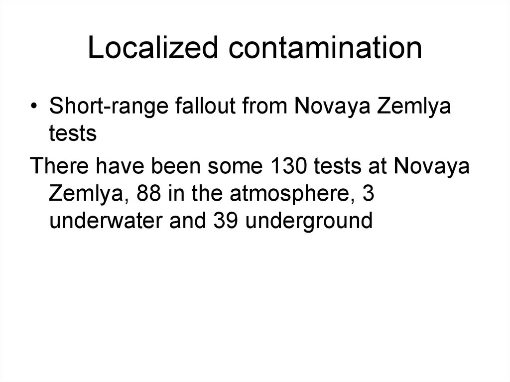 Localized contamination