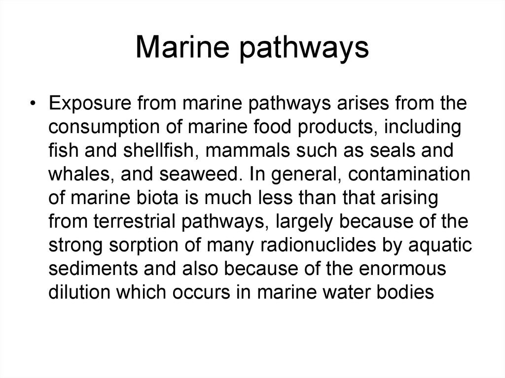 Marine pathways