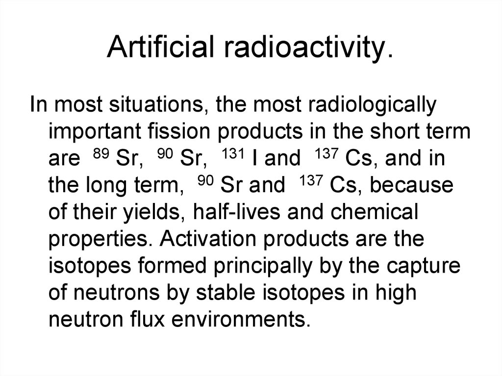 Artificial radioactivity.