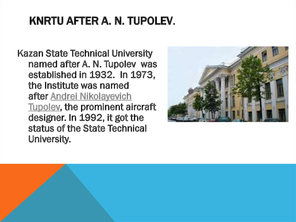 KNRTU after A. N. Tupolev.