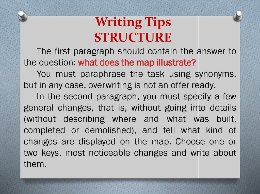 Writing Tips STRUCTURE
