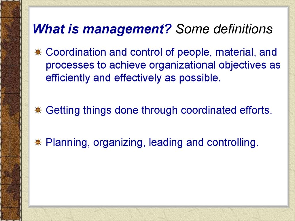 What is management? Some definitions