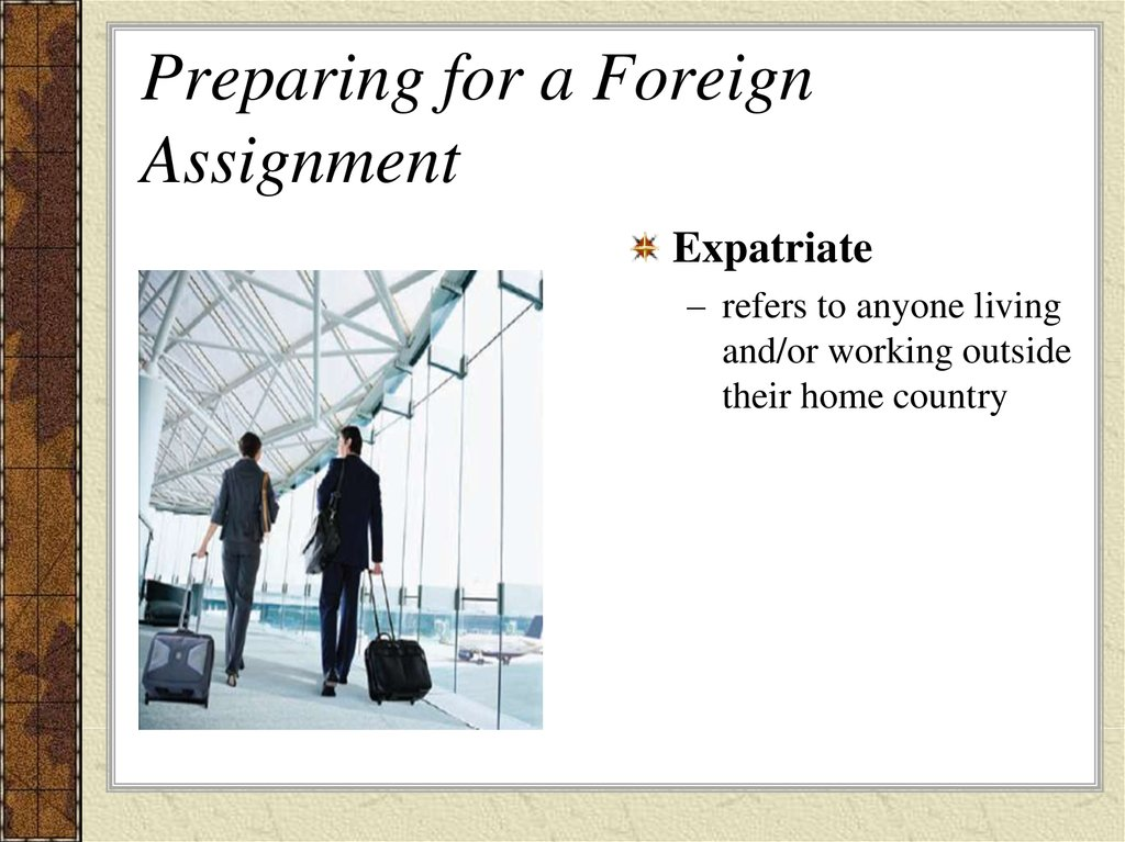 Preparing for a Foreign Assignment